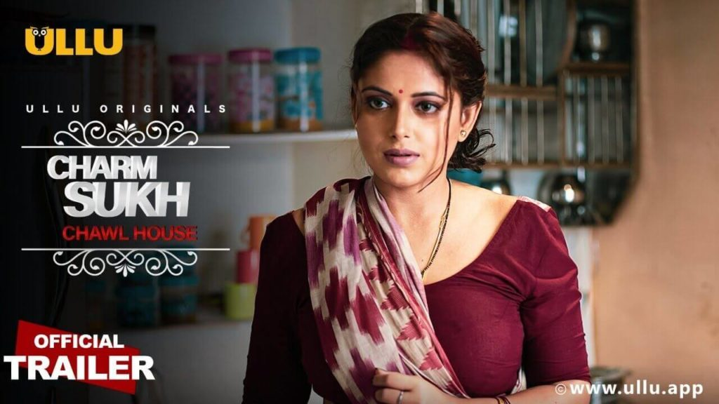 Download Free Charamsukh Chawl House Web Series Cast By ULLU
